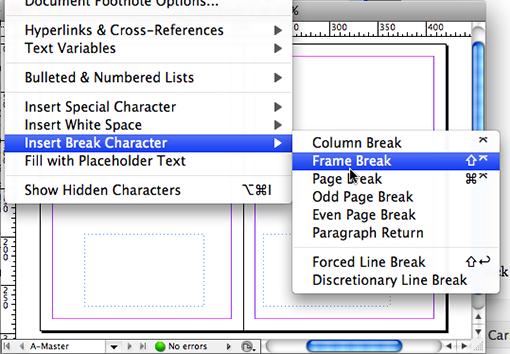 Type > Insert Break Character > Frame Break