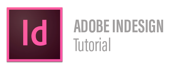 Adobe InDesign Tutorial